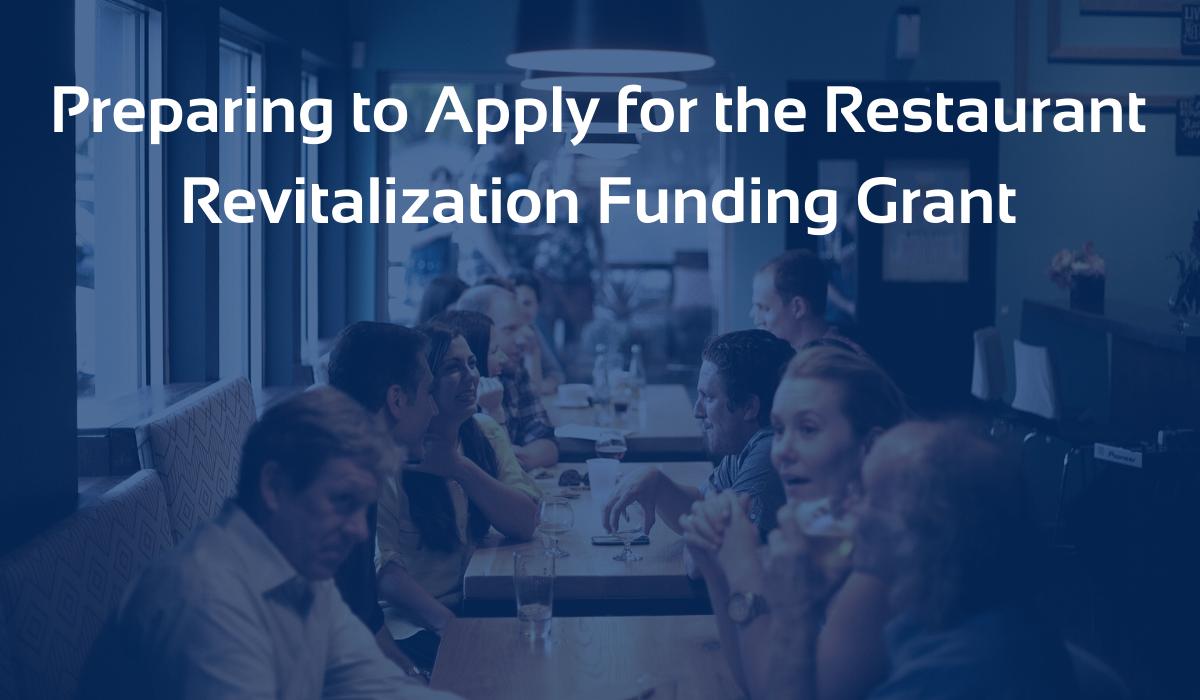 MRPR Blog -  Preparing to Apply for the Restaurant Revitalization Grant (1)