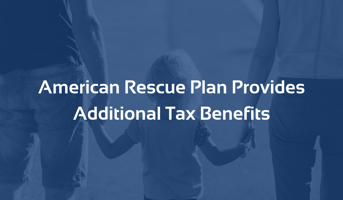 American Rescue Plan Tax Benefits
