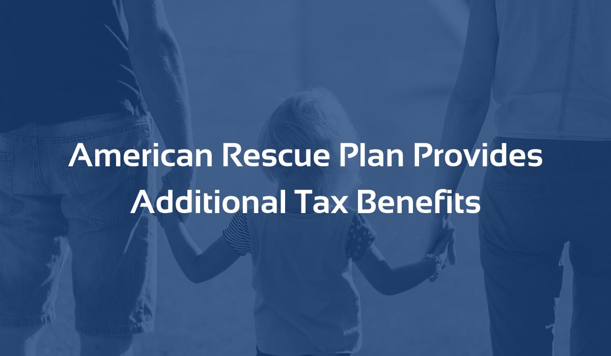 American Rescue Plan Tax Benefits