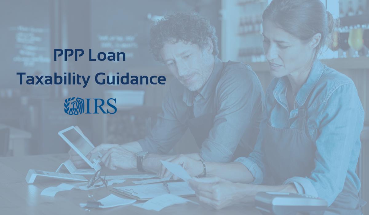 PPP Loan Taxability Guidance