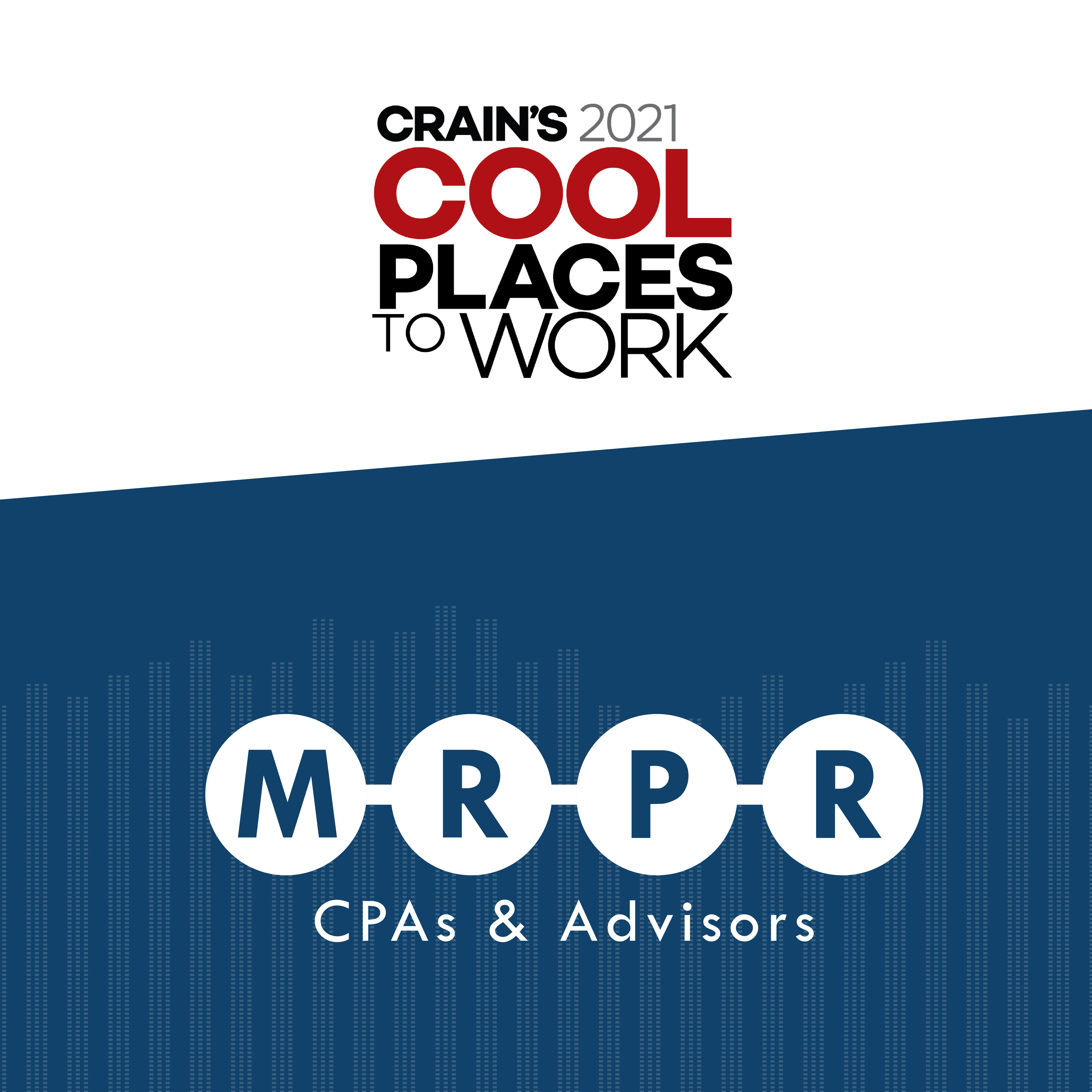 MRPR Crain's Cool Places to Work 2021